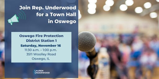 Oswego Town Hall with Rep. Underwood