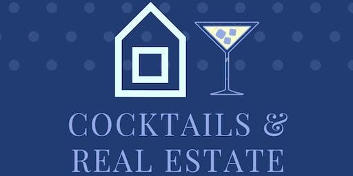 Cocktails & Real Estate