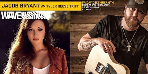 Jacob Bryant w/ Tyler Reese Tritt