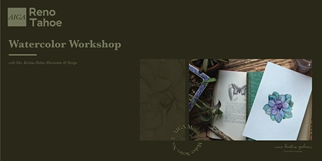 AIGA Member Maker Series: Watercolor Workshop at Atelier Reno tickets