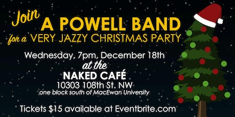 A Very Jazzy Christmas Party with the A Powell Band tickets
