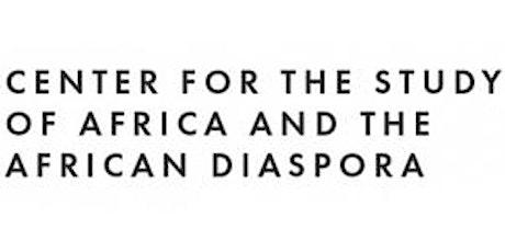 Africa~Diaspora Forum: James Millette tickets