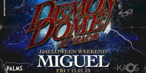 Miguel at KAOS Nightclub (Free admission)