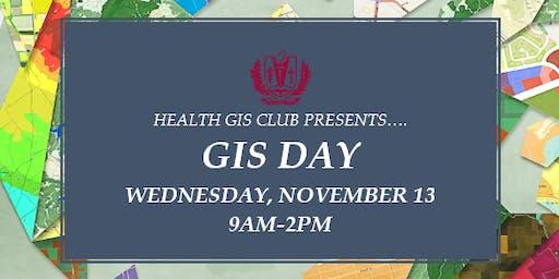 LLU HEALTH GIS CLUB Presents GIS DAY 2019