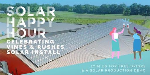 Solar Happy Hour: Celebrating Vines & Rushes Install
