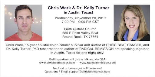 See Chris Wark and Dr. Kelly Turner in Austin, Texas!