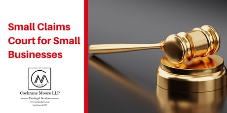 Small Claims Court for Small Businesses tickets