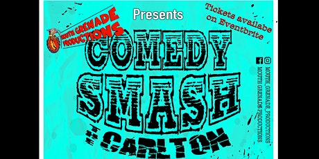 Comedy Smash the Carlton tickets