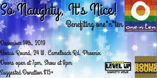 So Naughty It's Nice - Benefit Show for one*n*ten
