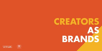 [Webinar] Creators as Brands