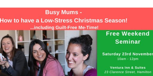 Busy Mums - How to have a Low-Stress Christmas Season!