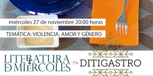 Encuentro Literatura de Miércoles: VIOLENCIA, AMOR Y GÉNERO