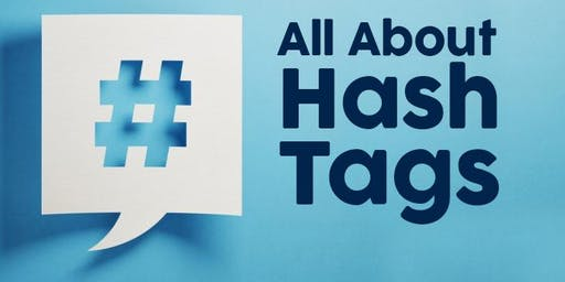 Social Media Class: All About Hash Tags