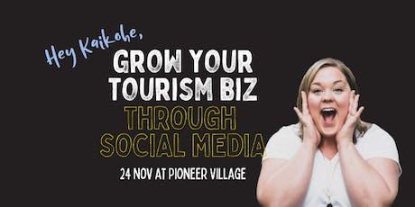 Grow Your Tourism Biz Through Social Media tickets
