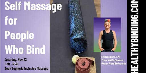 Self Massage for People Who Bind