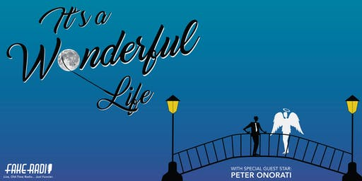 """Fake Radio's Presents: A Live Recreation of """"It's a Wonderful Life"""""""