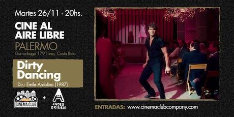 Cine al Aire Libre: DIRTY DANCING (1987) -  Martes 26/11 entradas
