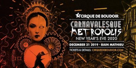 Cirque De Boudoir CARNAVELESQUE NYE 2020 billets