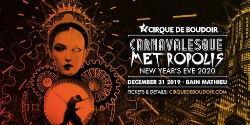 Cirque De Boudoir CARNAVELESQUE NYE 2020