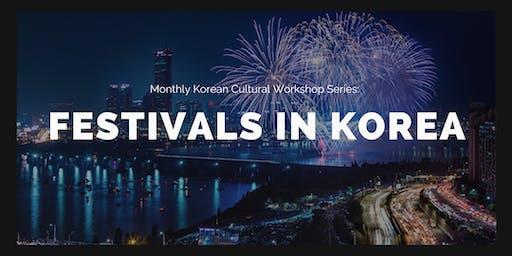 Korean Cultural Workshop: Festivals in Korea