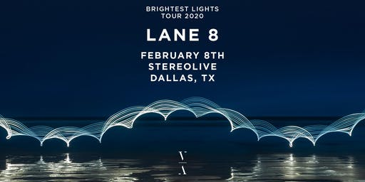 Lane 8 - Brightest Lights Tour - Dallas, Texas