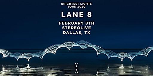 Lane 8 - Brightest Lights Tour - Dallas, Texas
