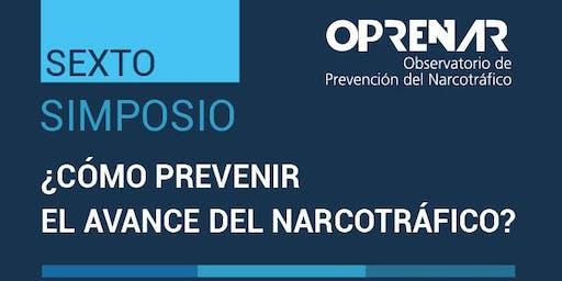 6.to Simposio ¿Cómo prevenir el avance del narcotráfico?