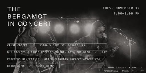 The Bergamot // Live in  Concert // Cause Coffee