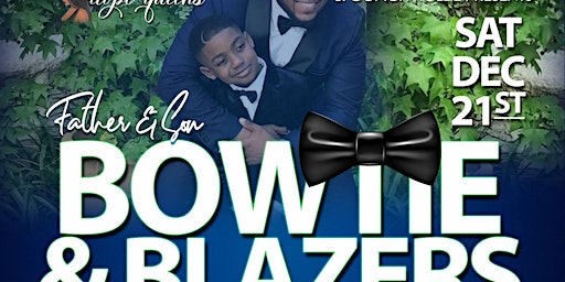 Father & Son Bowtie & Blazers Fathers Matter Luncheon