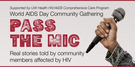PASS THE MIC: Real Stories told by Communty Members Affected by HIV tickets