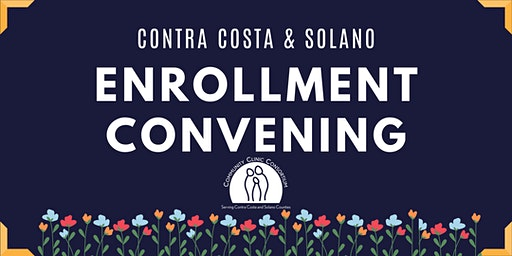 Contra Costa and Solano Enrollment Convening