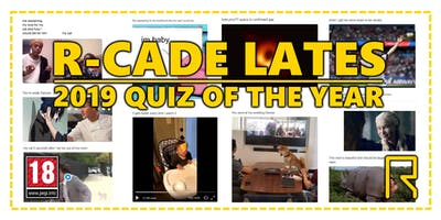 R-CADE Lates: 2019 Quiz of the Year
