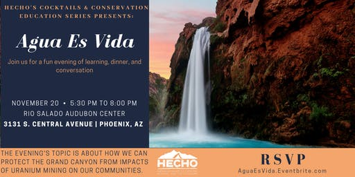 HECHO's Cocktails & Conservation Education Series Presents: Agua Es Vida