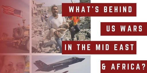 What's Behind the US Wars in the Middle East and Africa