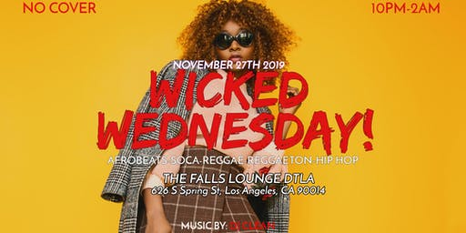 Wicked Wednesday (Every Second and last Wednesday)