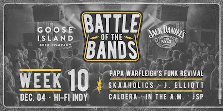 2019 Battle of the Bands: First Round - Week #10 @ HI-FI tickets