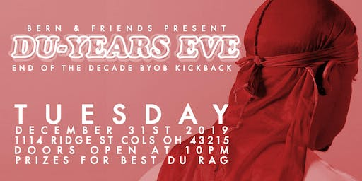 Du-Years Eve: The End of the Decade DuRag Kickback