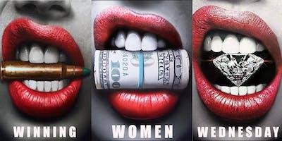 Winning Women Wednesday (HAPPY B-DAY KING!)