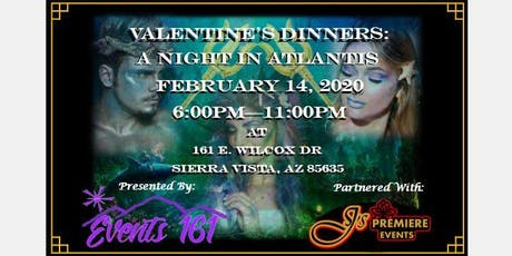 Valentine's Dinners: A Night In Atlantis tickets