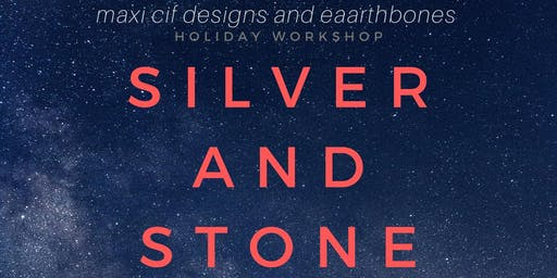 Silver and Stone: A Jewelry Workshop Series