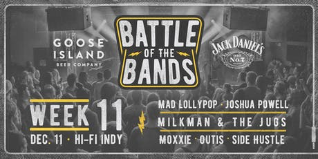 2019 Battle of the Bands: First Round - Week #11 @ HI-FI tickets