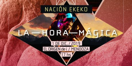 La Hora Mágica: Nación Ekeko - Natural Silent Concert entradas