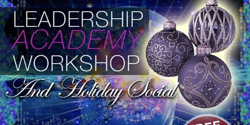 Leadership Academy Workshop - Holiday Social