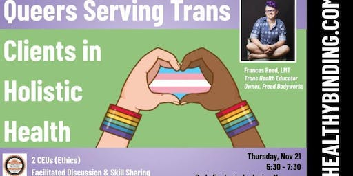 Queers Serving Trans Clients in Holistic Health