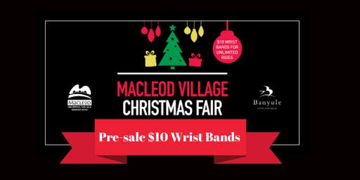 Macleod Village Christmas Fair - PRE-SALE $10 UNLIMITED RIDES WRIST BANDS