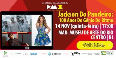 Jackson Do Pandeiro: 100 Anos Do Gênio Do Ritmo (DMX 2019)