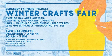Berkeley Farmers' Market Winter Crafts Fair tickets