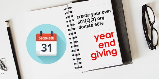 End of Year Giving Goal: Donate 60% to Your Own 501(c)(3) Organization