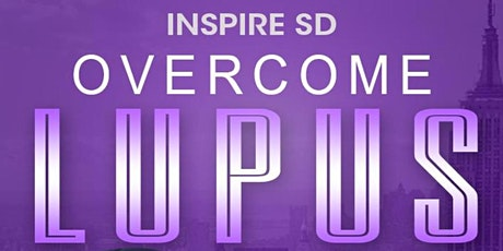 """InspireSD """"Faces With Purpose"""" #OvercomeLupus tickets"""