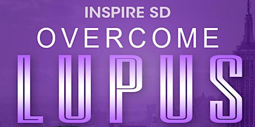 "InspireSD ""Faces With Purpose"" #OvercomeLupus"